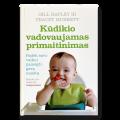 """Knyga ,,Kūdikio vadovaujamas primaitinimas"""""""